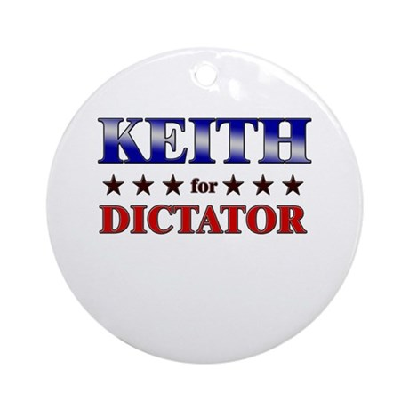 KEITH for dictator Ornament (Round)