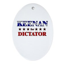 KEENAN for dictator Oval Ornament