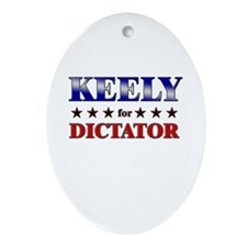 KEELY for dictator Oval Ornament