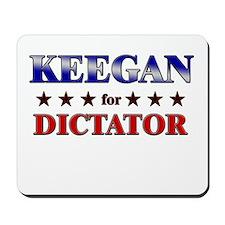 KEEGAN for dictator Mousepad