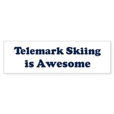 Telemark Skiing is Awesome Bumper Bumper Sticker
