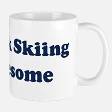 Telemark Skiing is Awesome Mug