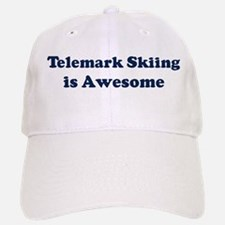Telemark Skiing is Awesome Baseball Baseball Cap