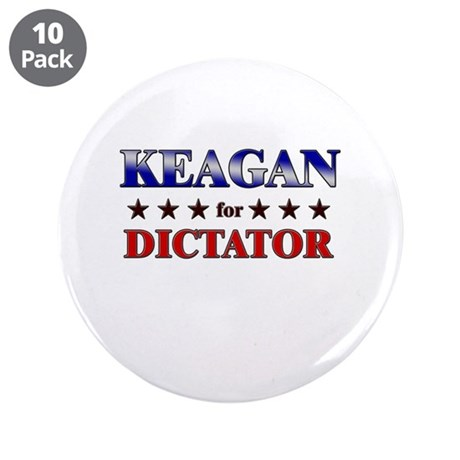 "KEAGAN for dictator 3.5"" Button (10 pack)"