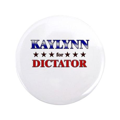 "KAYLYNN for dictator 3.5"" Button"