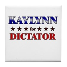 KAYLYNN for dictator Tile Coaster