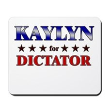 KAYLYN for dictator Mousepad