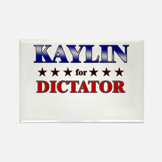 KAYLIN for dictator Rectangle Magnet