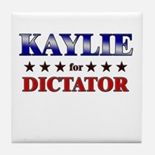 KAYLIE for dictator Tile Coaster