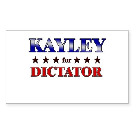 KAYLEY for dictator Rectangle Sticker