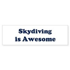 Skydiving is Awesome Bumper Car Sticker