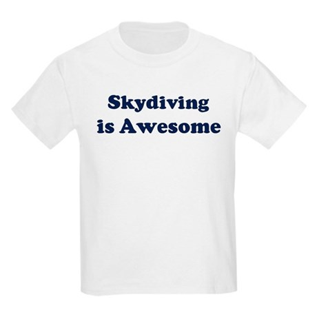 Skydiving is Awesome Kids Light T-Shirt