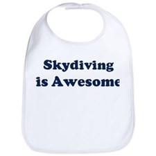Skydiving is Awesome Bib