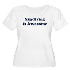 Skydiving is Awesome T-Shirt