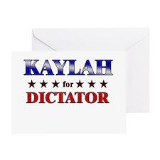 KAYLAH for dictator Greeting Card