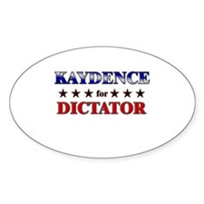 KAYDENCE for dictator Oval Decal