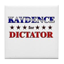 KAYDENCE for dictator Tile Coaster