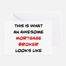 awesome mortgage broker Greeting Card