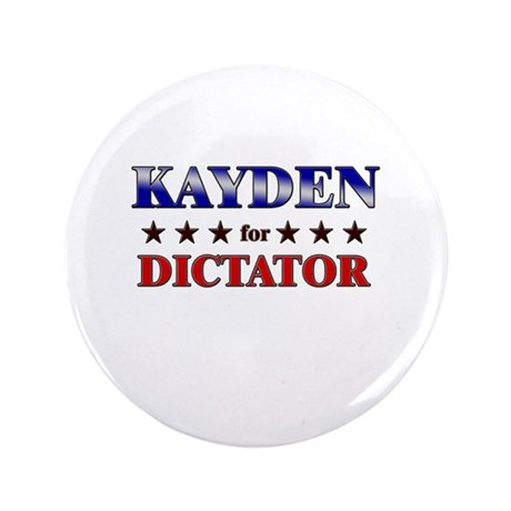"KAYDEN for dictator 3.5"" Button"