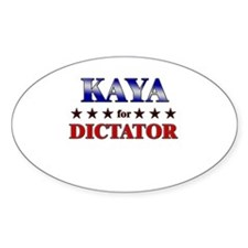 KAYA for dictator Oval Decal