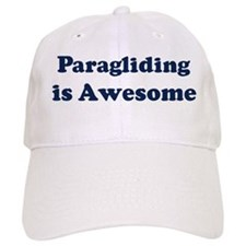 Paragliding is Awesome Baseball Cap
