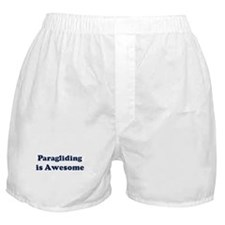 Paragliding is Awesome Boxer Shorts