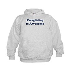 Paragliding is Awesome Hoodie