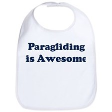 Paragliding is Awesome Bib