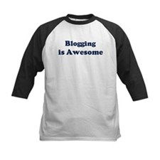 Blogging is Awesome Tee