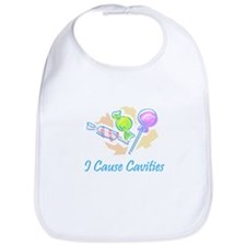 I cause cavities  Bib