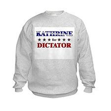 KATHRINE for dictator Sweatshirt