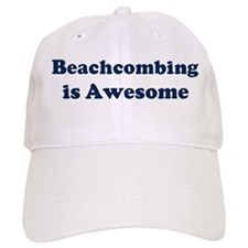 Beachcombing is Awesome Baseball Cap