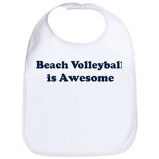 Beach Volleyball is Awesome Bib