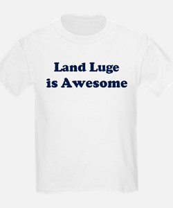 Land Luge is Awesome T-Shirt