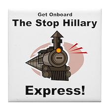 The Stop Hillary Clinton Express Tile Coaster