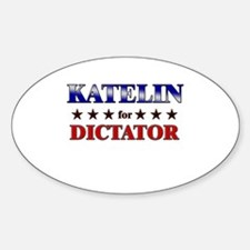 KATELIN for dictator Oval Decal