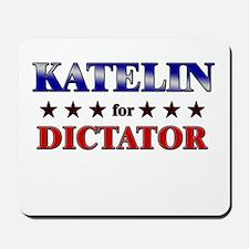 KATELIN for dictator Mousepad