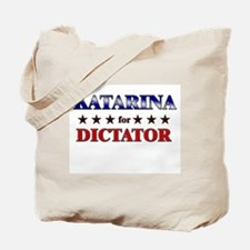 KATARINA for dictator Tote Bag