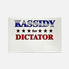 KASSIDY for dictator Rectangle Magnet