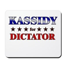 KASSIDY for dictator Mousepad