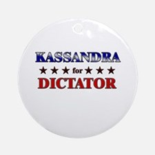 KASSANDRA for dictator Ornament (Round)