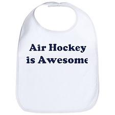 Air Hockey is Awesome Bib