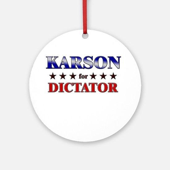 KARSON for dictator Ornament (Round)