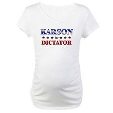 KARSON for dictator Shirt