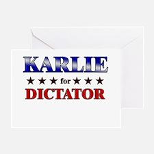 KARLIE for dictator Greeting Card
