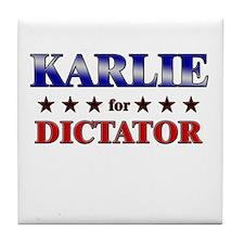 KARLIE for dictator Tile Coaster