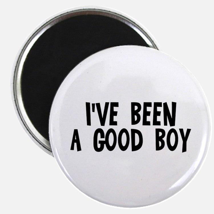 """I've been a good boy 2.25"""" Magnet (10 pack)"""