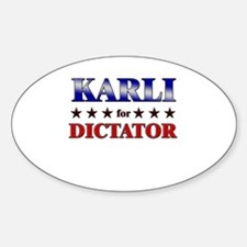 KARLI for dictator Oval Decal