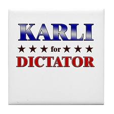 KARLI for dictator Tile Coaster