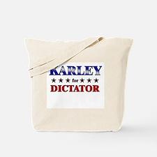 KARLEY for dictator Tote Bag